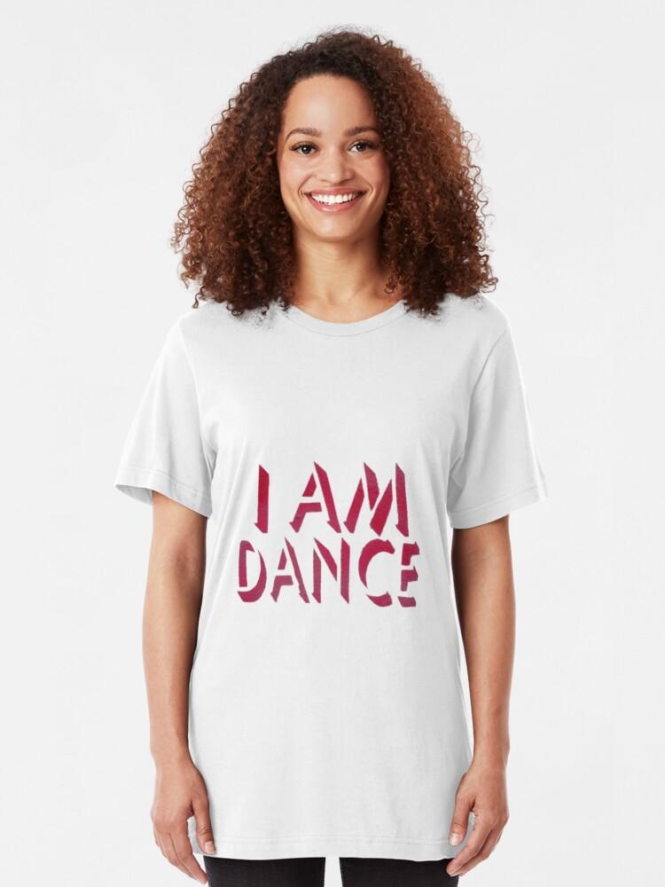 Alternate view of I Am Dance Stencil Art T Shirt Slim Fit T-Shirt