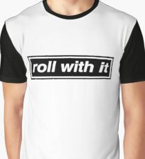 Roll With It - OASIS Graphic T-Shirt