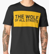 The Wolf Of All Streets Men's Premium T-Shirt