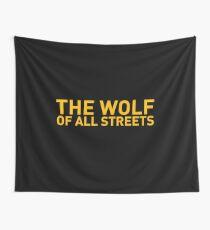 Der Wolf aller Straßen Entrepeneur T-Shirt Wandbehang
