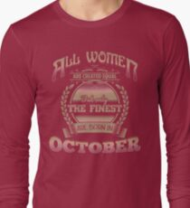Women Created Equal The Finest Are Born In October Birthday Design T-Shirt