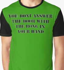 Dont answer the door Graphic T-Shirt