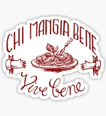 Chi mangia bene vive bene - Who eats well lives well (dark red) Sticker