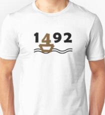 Columbus Day 1492 Unisex T-Shirt