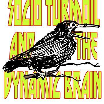 Socio Turmoil and The Dynamic Brain: Crazy Crow by ericarkitchen