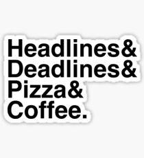 Schlagzeilen, Termine, Pizza, Kaffee. Sticker