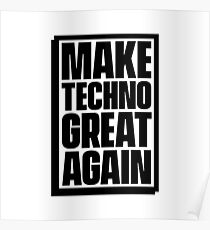 Make Techno Great Again Poster