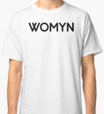 womyn Classic T-Shirt