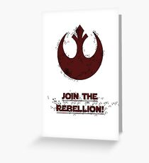 JOIN THE REBELLION Greeting Card