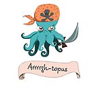 Arrgh-topus  by Bexxadoodles