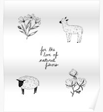 For the Love of Natural Fibers Poster