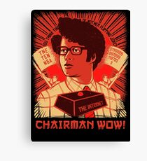 I.T. Crowd Chairman WOW Moss Quote Canvas Print