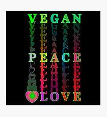 VEGAN —> PEACE —> LOVE Photographic Print