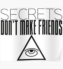 Secrets Don't Make Friends (dark) Poster