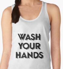 Wash your hands Women's Tank Top