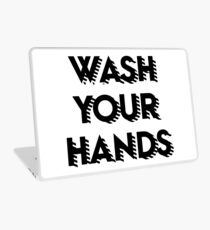 Wash your hands Laptop Skin
