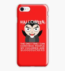 My Children Are Bloodsuckers Halloween Design iPhone Case/Skin