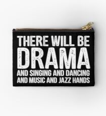 there will be drama - theatre Zipper Pouch