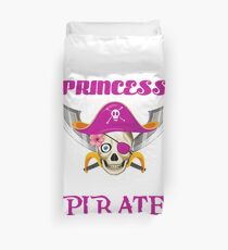 Why Be A Princess When You Can Be A Pirate Duvet Cover