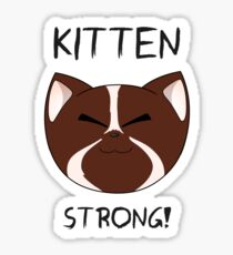 Kitten Strong!  Sticker