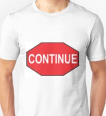 A Stop Sign like you've never seen before T-Shirt