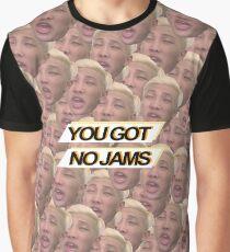 """YOU GOT NO JAMS"" - RM - Filled Design Graphic T-Shirt"