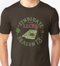 The Syndicate - Lucky Season 13 Unisex T-Shirt
