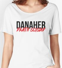 DANAHER DEATH SQUAD Women's Relaxed Fit T-Shirt