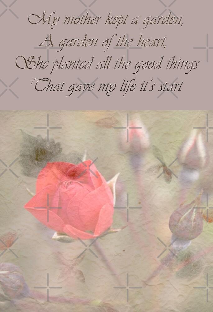 My Mother kept a garden...... by Deborah McGrath