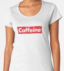 7553537a75d6 Caffeine Supreme Women s Premium T-Shirt
