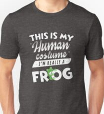 This Is My Human Costume I'm Really A Frog Funny T-Shirt
