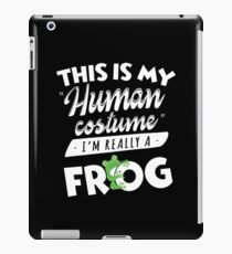 This Is My Human Costume I'm Really A Frog Funny iPad Case/Skin