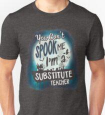 Halloween Substitute Teacher Costume Funny Sarcastic Unisex T-Shirt