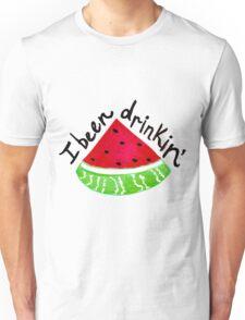 I Been Drinkin' Watermelon Unisex T-Shirt