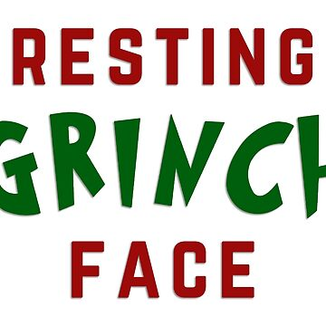 Resting Grinch Face by heroics