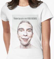 YOUR BRAIN ON FOX NEWS  T-Shirt