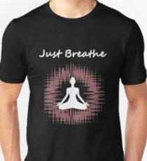 Just Breathe Meditation T-Shirt