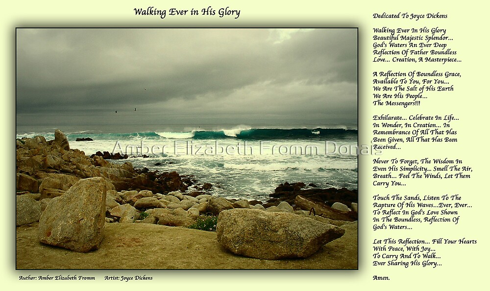 Walking Ever In His Glory  by Amber Elizabeth Fromm Donais