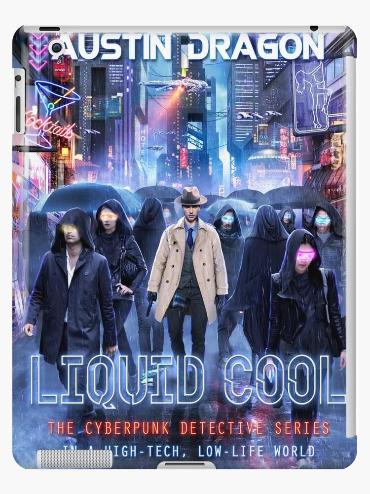 Liquid Cool Debut Novel Art by Austin Dragon