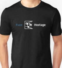 Don't Fuze the Hostage! Unisex T-Shirt