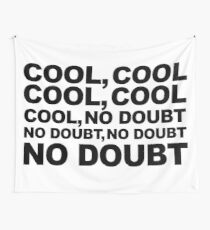 cool, no doubt Wall Tapestry