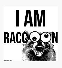 I AM RACCOON! Photographic Print