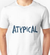 Atypical 1 T-Shirt