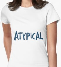 Atypical 1 Women's Fitted T-Shirt