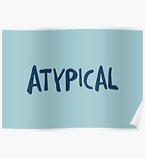 Atypical 1 Poster