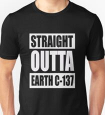 "Funny Rick and Morty Shirt - ""Straight Outta Earth C-137""   T-Shirt"