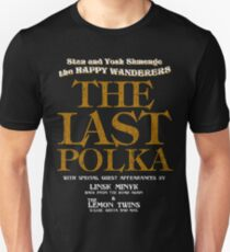 The Shmenges - The Last Polka  Unisex T-Shirt