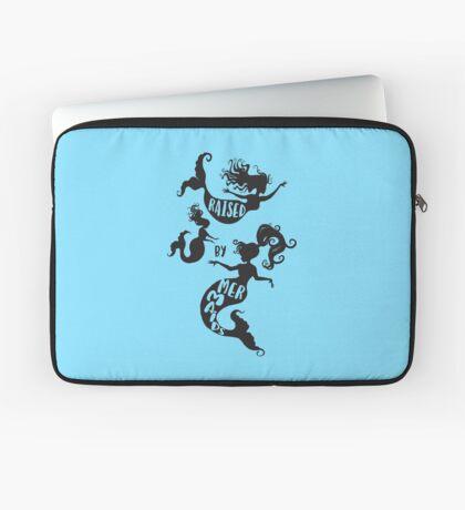 Raised By Mermaids - Black silhouette Laptop Sleeve