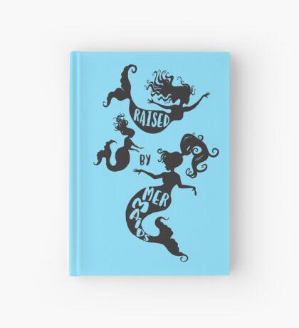 Raised By Mermaids - Black silhouette Hardcover Journal