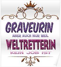 Graveurin Weltretterin Poster
